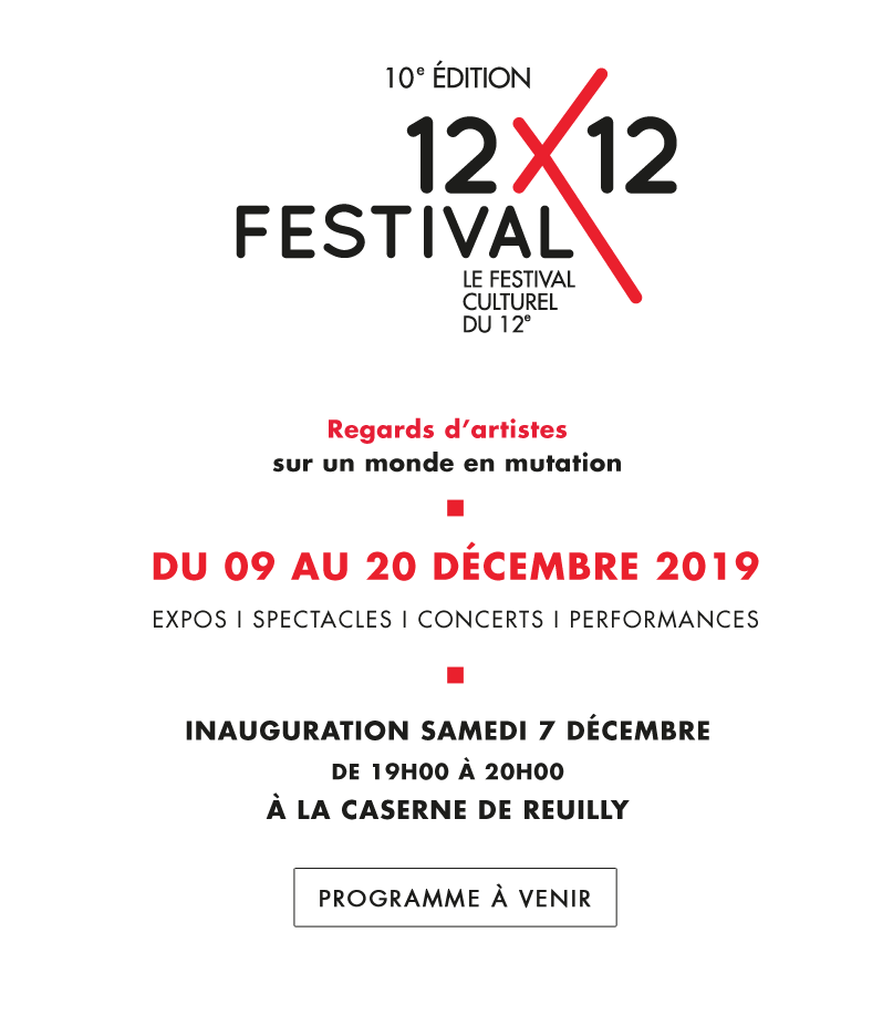 Festival 12X12 12 regards d'artistes sur un monde en mutation